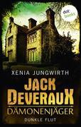 Jack Deveraux, Der Dämonenjäger - Fünfter Roman: Dunkle Flut