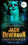 Jack Deveraux, Der Dämonenjäger - Dritter Roman: Ravanas Herz