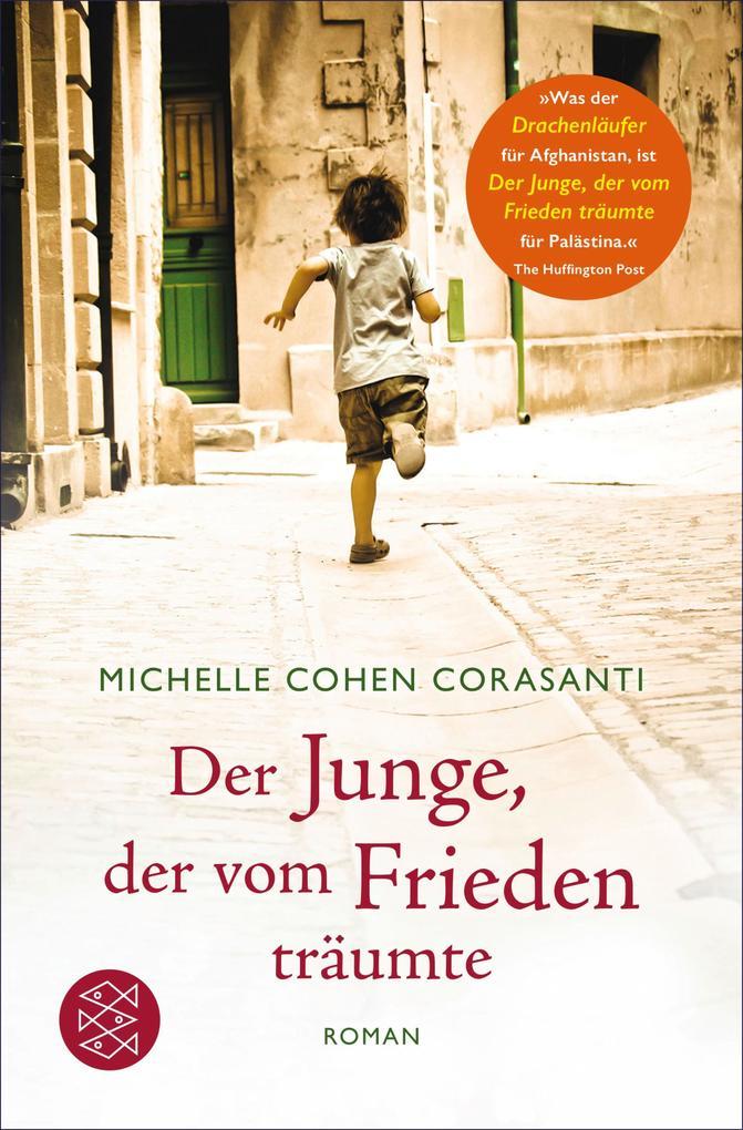 Der Junge, der vom Frieden träumte als eBook