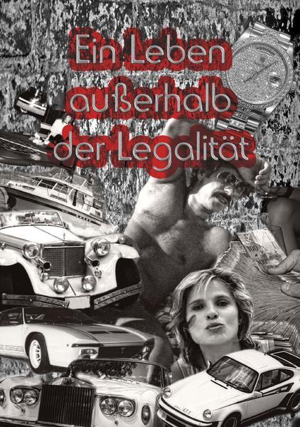 Ein Leben außerhalb der Legalität als Buch