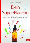 Dein Super-Placebo