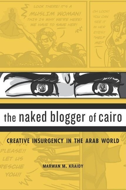 The Naked Blogger of Cairo als Buch von Marwan ...