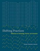 Shifting Practices