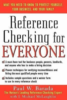 Reference Checking for Everyone: What You Need to Know to Protect Yourself, Your Business, and Your Family als Taschenbuch
