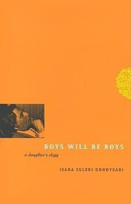 Boys Will Be Boys: A Daughter's Elegy als Buch