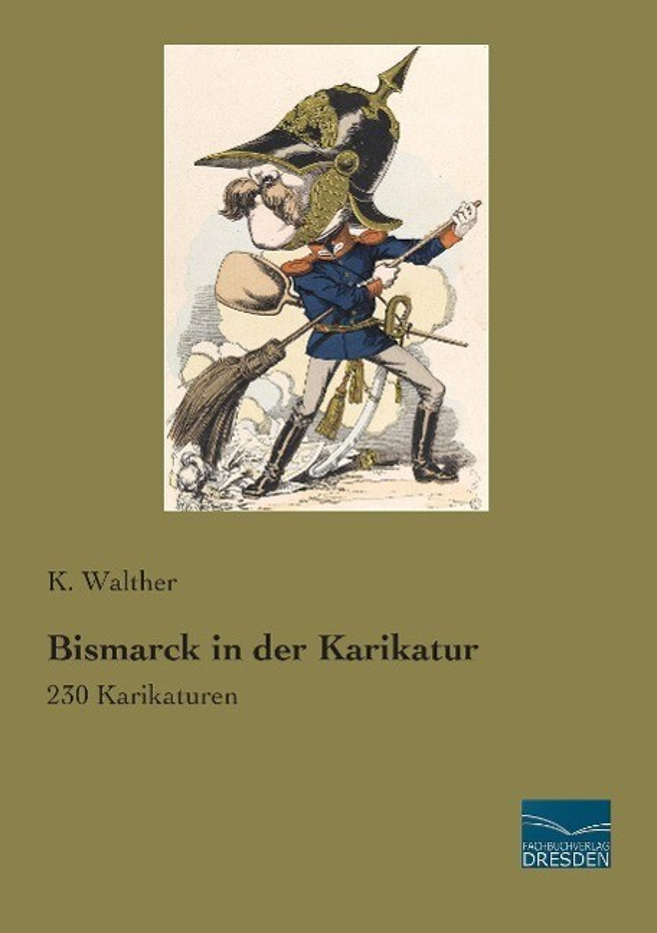 Bismarck in der Karikatur als Buch von
