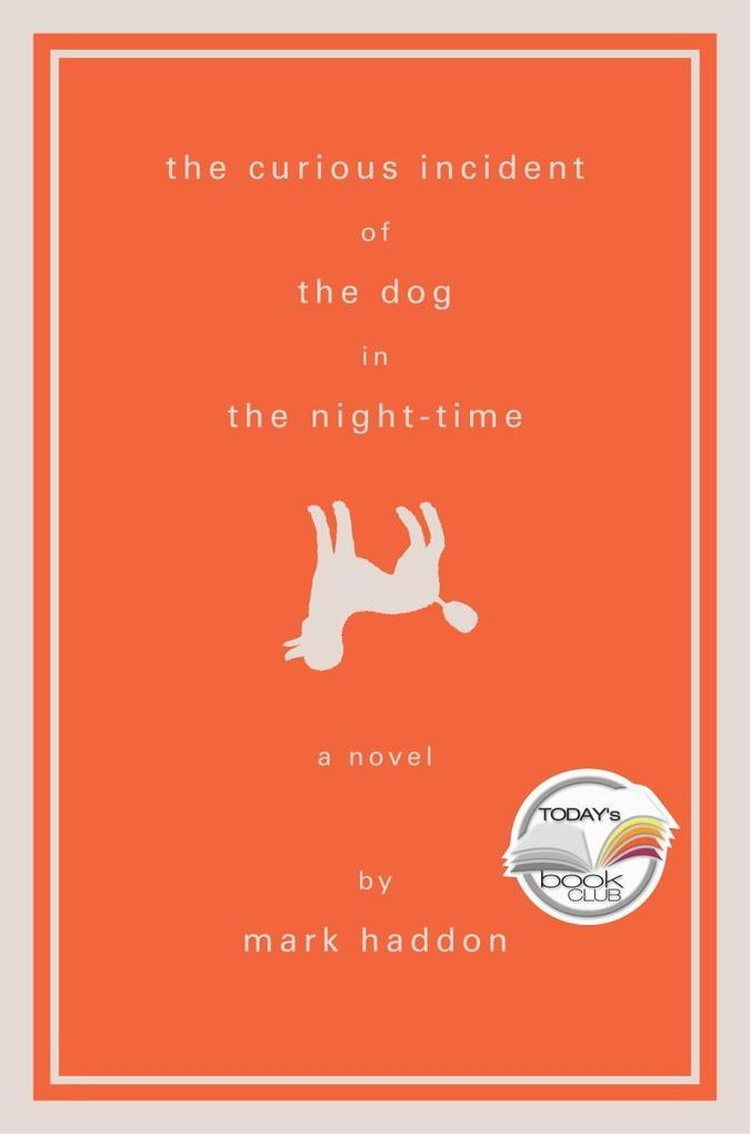 The Curious Incident of the Dog in the Night-Time als Buch