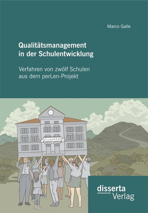 Qualitatsmanagement in der Schulentwicklung: Ve...