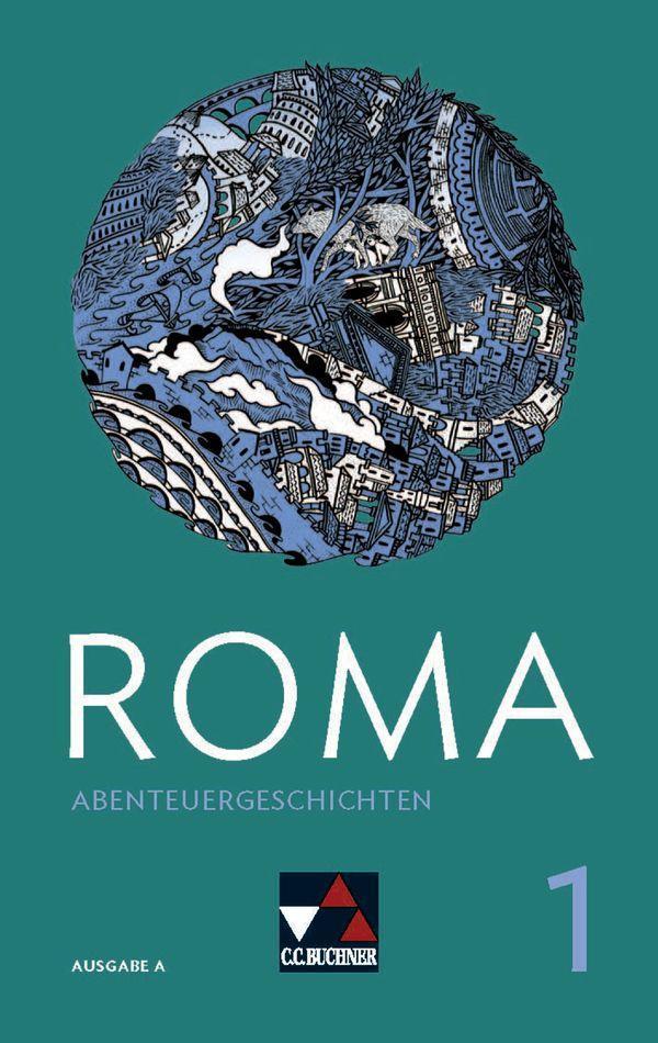 Roma A Abenteuergeschichten 1 als Buch