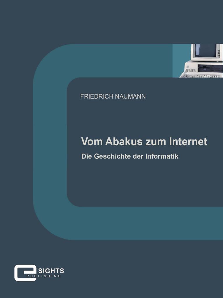 Vom Abakus zum Internet als eBook
