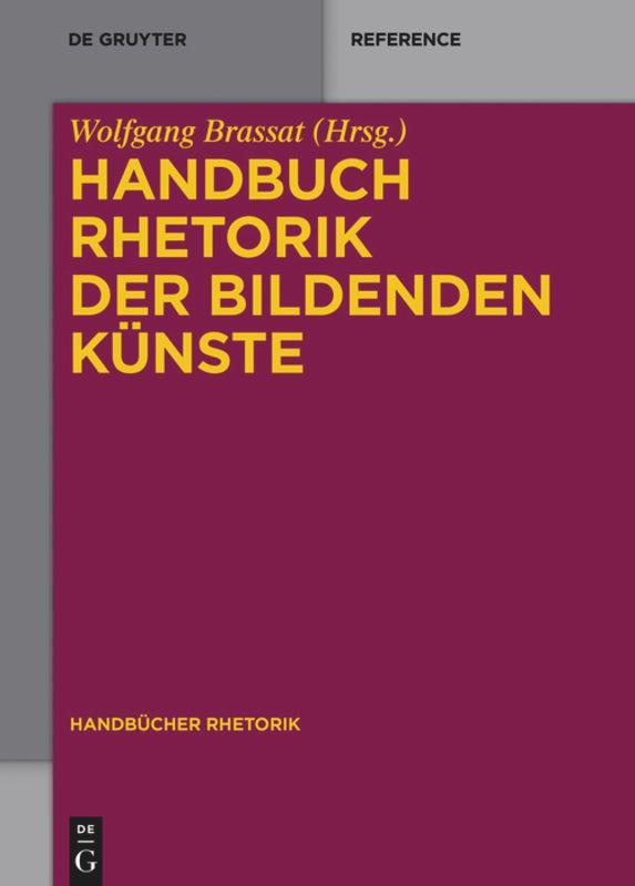 Handbuch Rhetorik der Bildenden Künste als Buch...