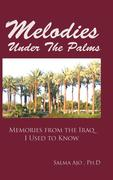 Melodies Under the Palms: Memories from the Iraq I Used to Know