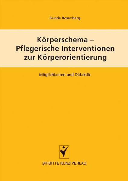 Körperschema - Pflegerische Interventionen zur Körperorientierung als Buch