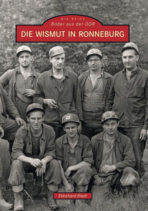 Die Wismut in Ronneburg als Buch