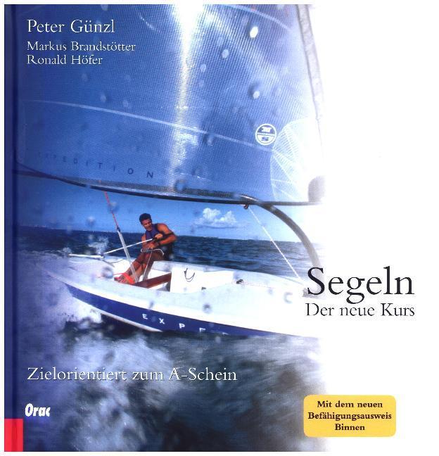Segeln: Der neue Kurs als Buch