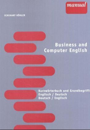 Business and Computer English als Buch