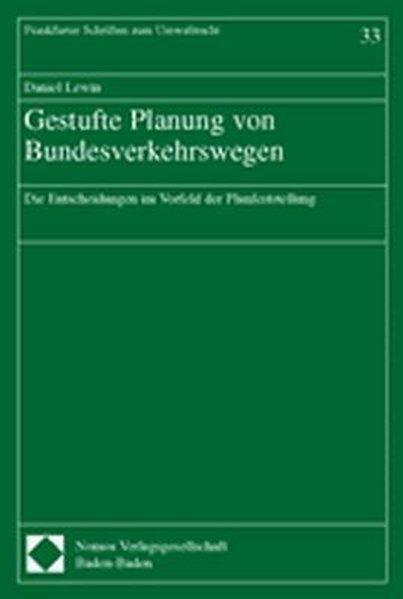 Gestufte Planung von Bundesverkehrswegen als Buch