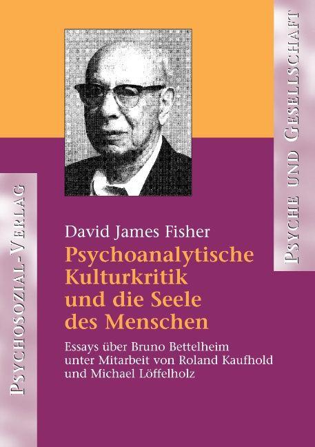 Psychoanalytische Kulturkritik und die Seele des Menschen als Buch