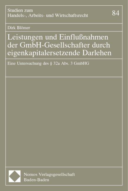 Leistungen und Einflußnahmen der GmbH-Gesellschafter durch eigenkapitalersetzende Darlehen als Buch