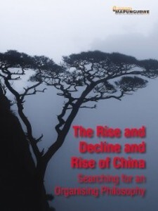 Rise and Decline and Rise of China als eBook Do...