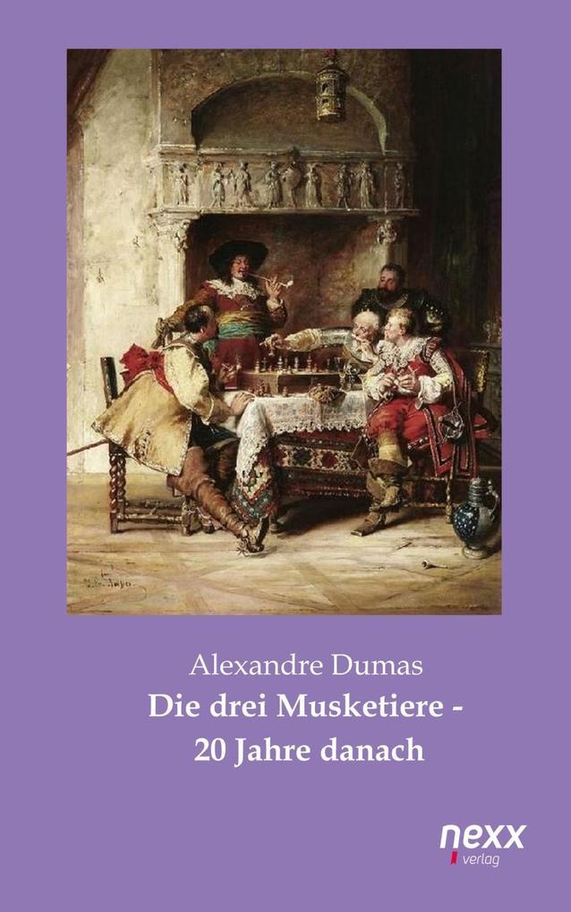 Die drei Musketiere - 20 Jahre danach als eBook