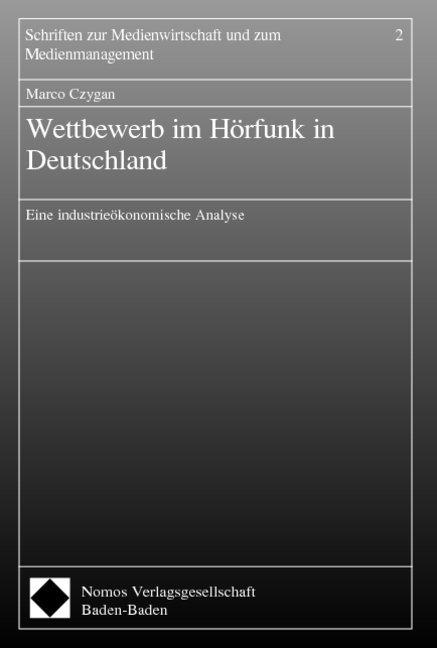 Wettbewerb im Hörfunk in Deutschland als Buch