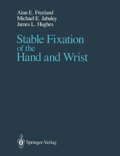Stable Fixation of the Hand and Wrist als eBook...
