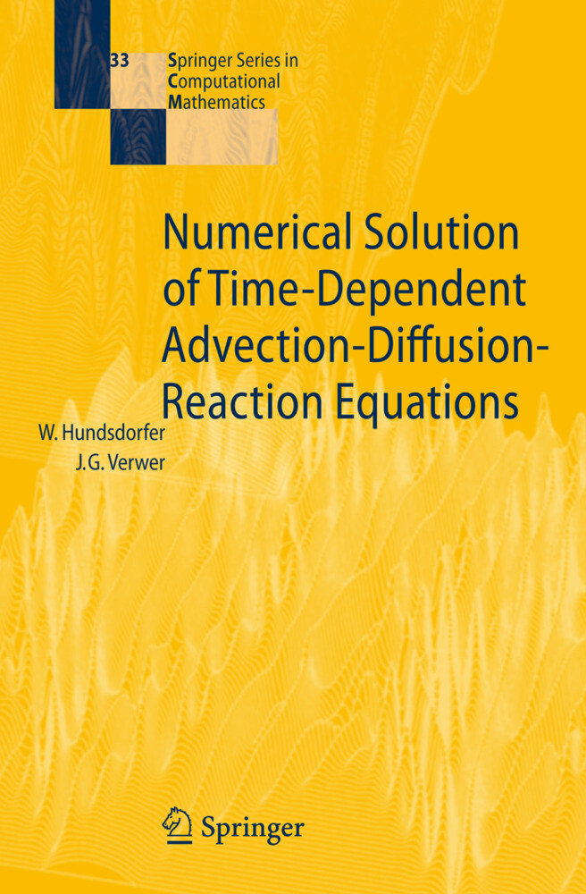 Numerical Solution of Time-Dependent Advection-Diffusion-Reaction Equations als Buch