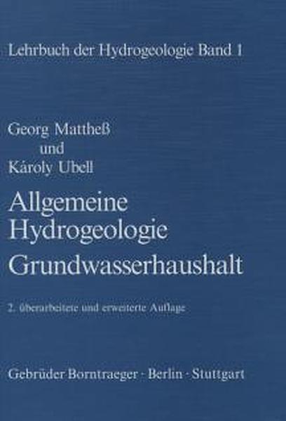 Lehrbuch der Hydrogeologie 1. Allgemeine Hydrogeologie, Grundwasserhaushalt als Buch