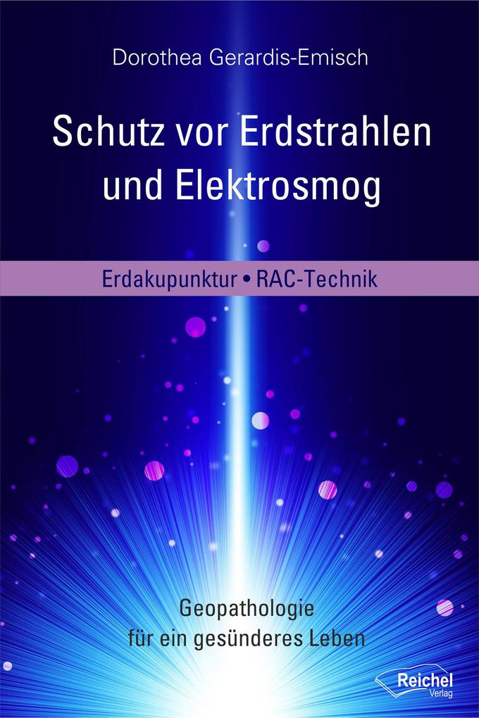 Schutz vor Erdstrahlen und Elektrosmog als eBoo...