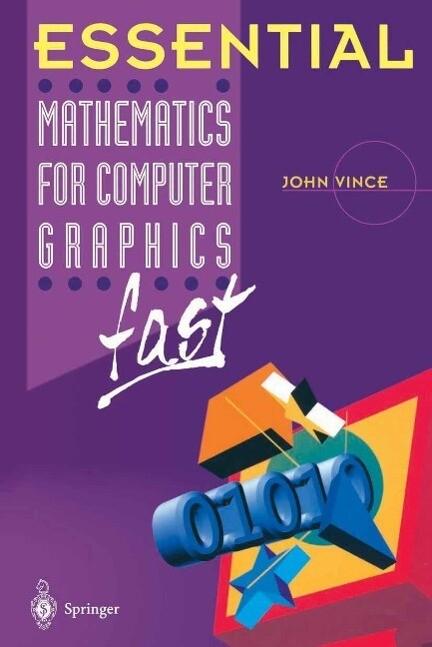 Essential Mathematics for Computer Graphics fas...