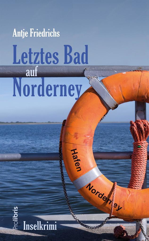 Letztes Bad auf Norderney als Buch