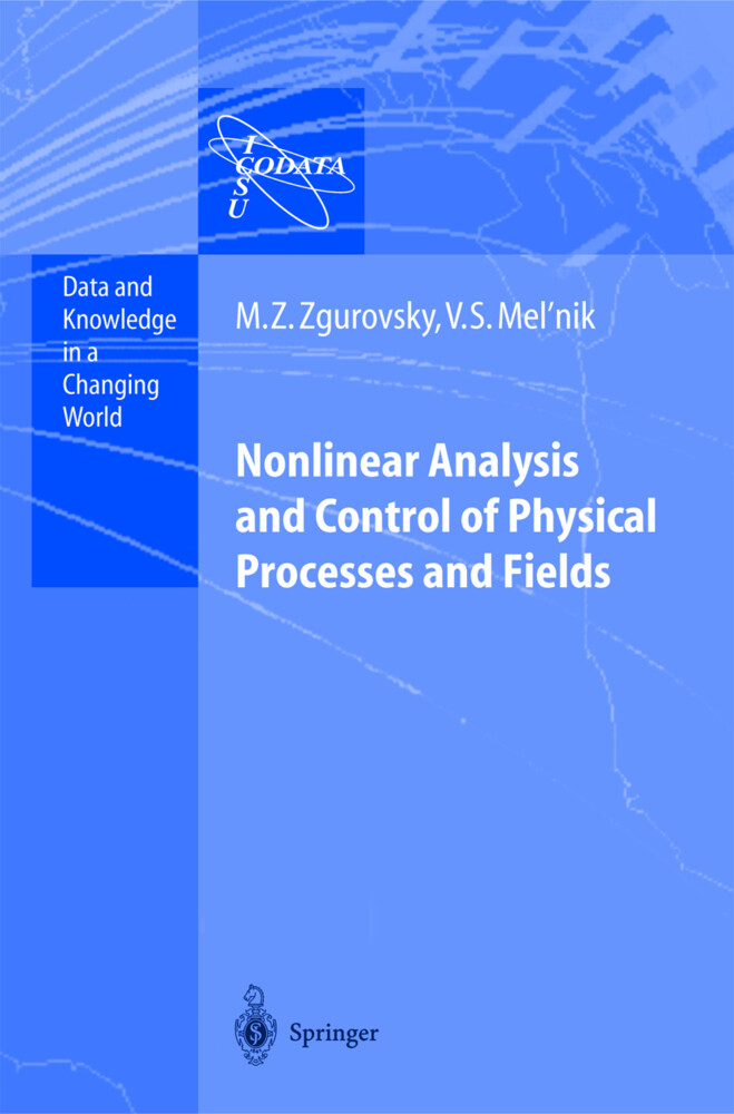 Nonlinear Analysis and Control of Physical Processes and Fields als Buch