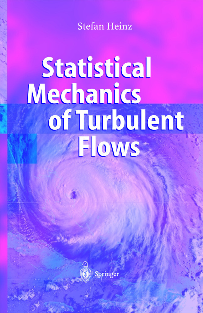 Statistical Mechanics of Turbulent Flows als Buch
