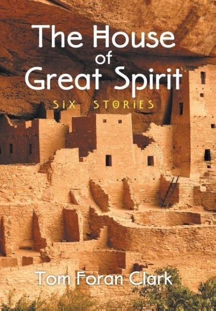 The House of Great Spirit als Buch von Tom Fora...