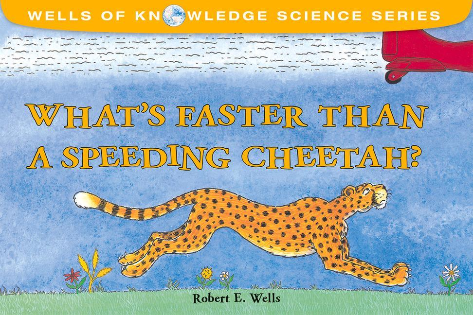 What's Faster Than a Speeding Cheetah? als Taschenbuch