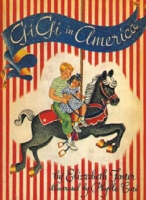 Gigi in America: Sequel to Gigi: The Story of a Merry-Go-Round Horse als Taschenbuch