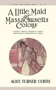 Little Maid of Massachusetts Colony