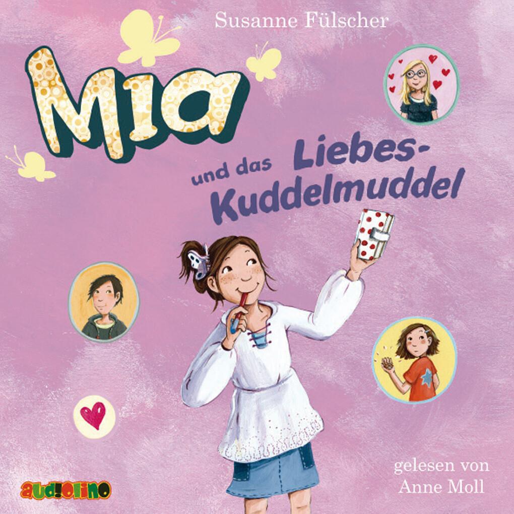 Mia und das Liebes-Kuddelmuddel (4) als Hörbuch...