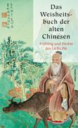 Das Weisheitsbuch der alten Chinesen