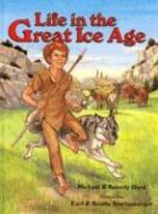 Life in the Great Ice Age als Buch