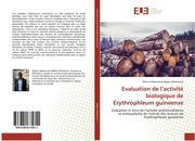 Evaluation de l'activité biologique de Erythrophleum guineense