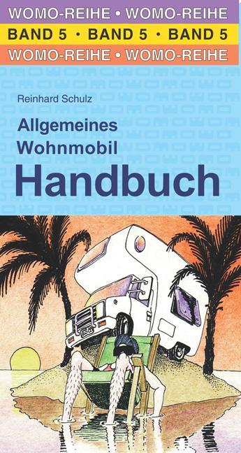 Allgemeines Wohnmobil Handbuch als Buch von Rei...
