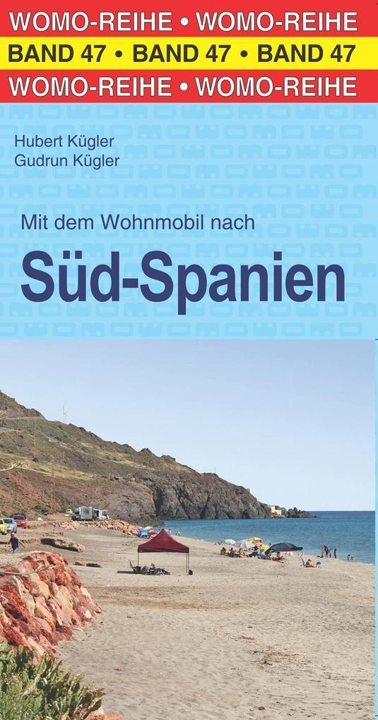 Mit dem Wohnmobil nach Süd-Spanien als Buch