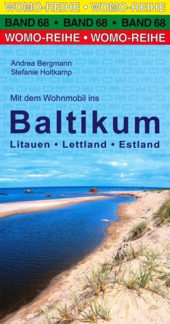 Mit dem Wohnmobil ins Baltikum als Buch von Ste...