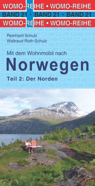 Mit dem Wohnmobil nach Norwegen 02. Der Norden ...