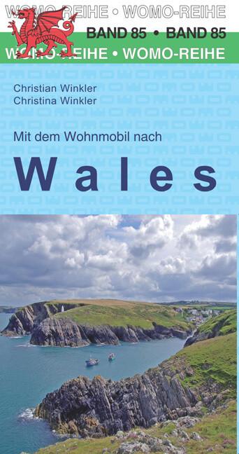 Mit dem Wohnmobil nach Wales als Buch von Chris...