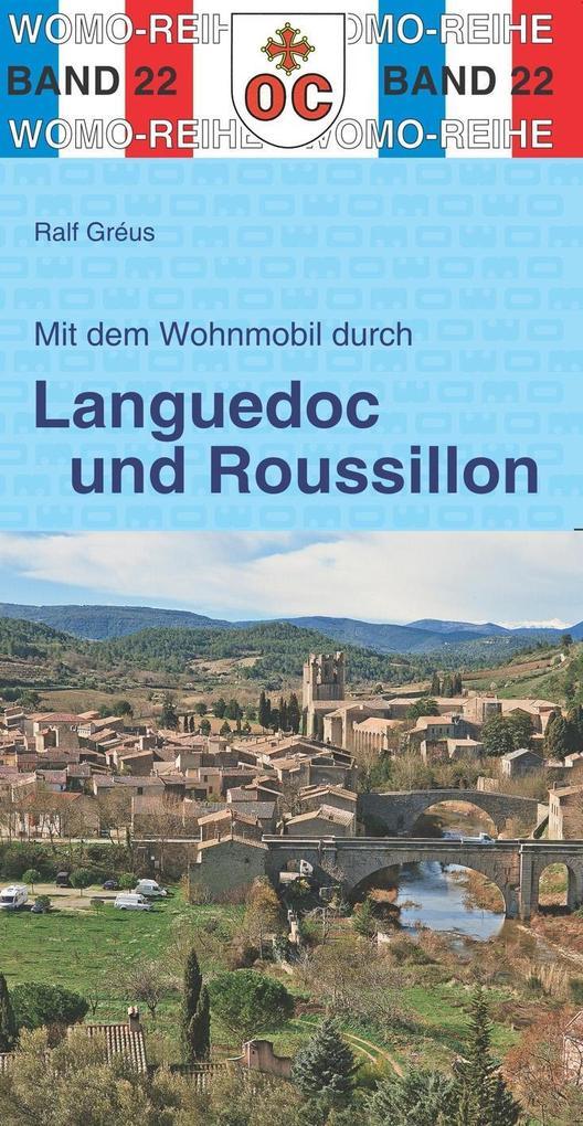Mit dem Wohnmobil durch Languedoc und Roussillo...