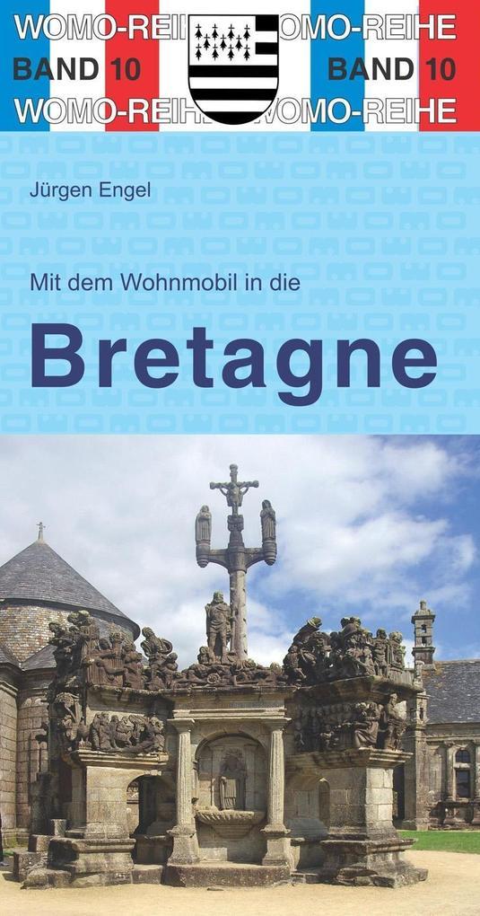 Mit dem Wohnmobil in die Bretagne als Buch von ...
