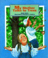 My Mother Talks to Trees als Buch